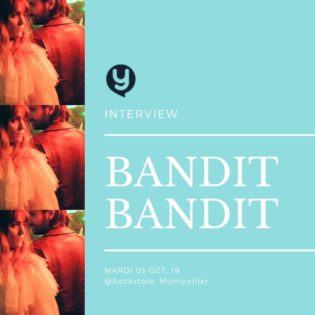 L'interview de Bandit Bandit